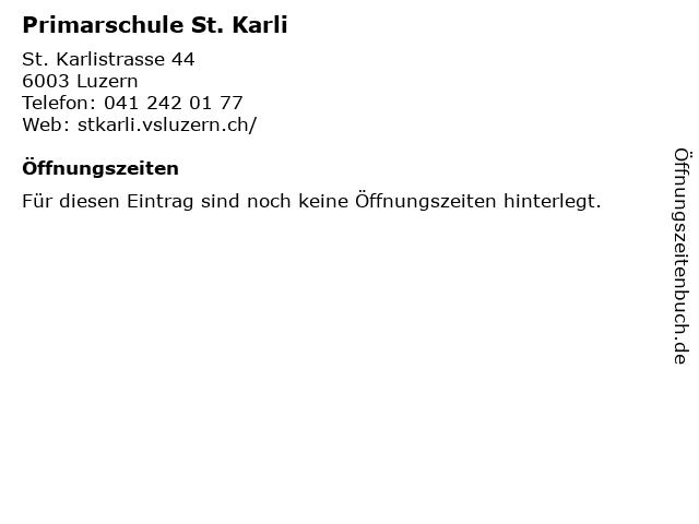 Primarschule St. Karli in Luzern: Adresse und Öffnungszeiten