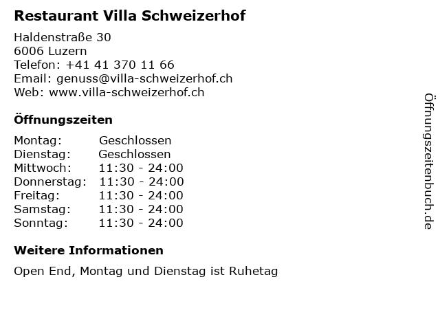 Restaurant Villa Schweizerhof in Luzern: Adresse und Öffnungszeiten
