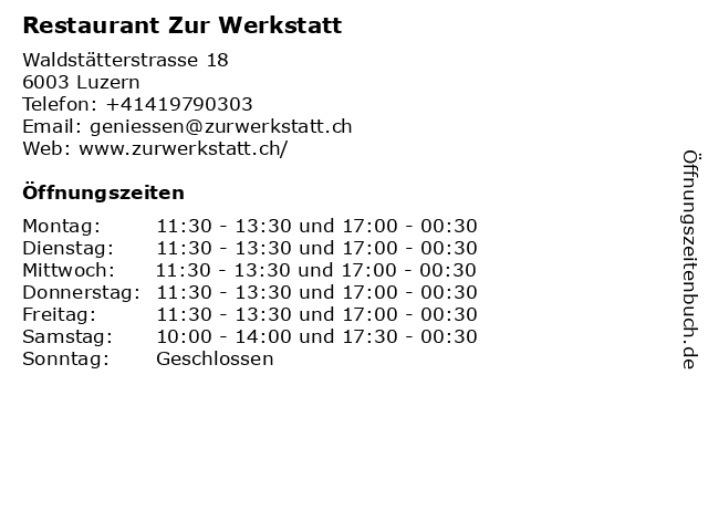 Restaurant Zur Werkstatt in Luzern: Adresse und Öffnungszeiten
