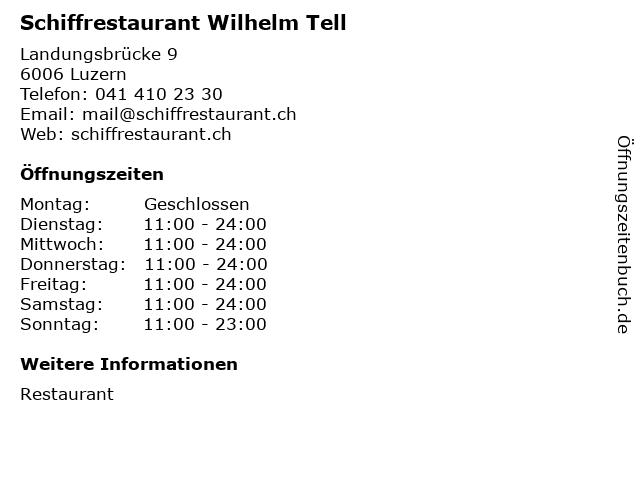 Schiffrestaurant Wilhelm Tell in Luzern: Adresse und Öffnungszeiten