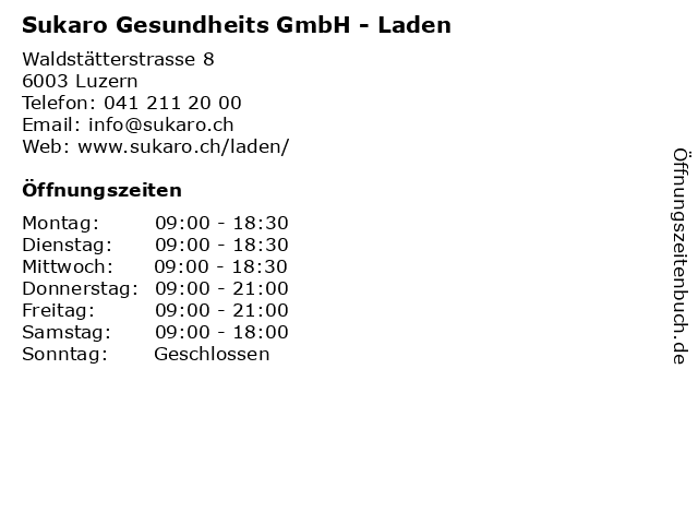 Sukaro Gesundheits GmbH - Laden in Luzern: Adresse und Öffnungszeiten