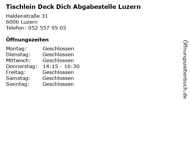 Tischlein Deck Dich Abgabestelle Luzern in Luzern: Adresse und Öffnungszeiten