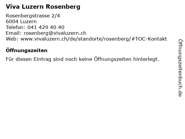 Viva Luzern Rosenberg in Luzern: Adresse und Öffnungszeiten