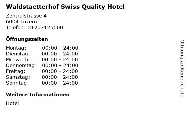 Waldstaetterhof Swiss Quality Hotel in Luzern: Adresse und Öffnungszeiten