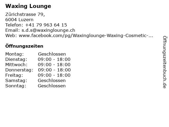 Waxing Lounge in Luzern: Adresse und Öffnungszeiten