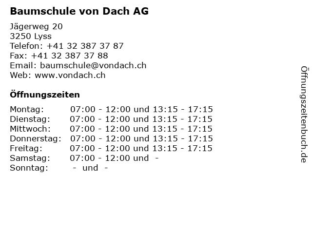Baumschule von Dach AG in Lyss: Adresse und Öffnungszeiten