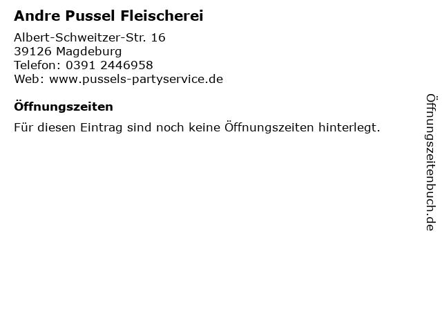 Andre Pussel Fleischerei in Magdeburg: Adresse und Öffnungszeiten