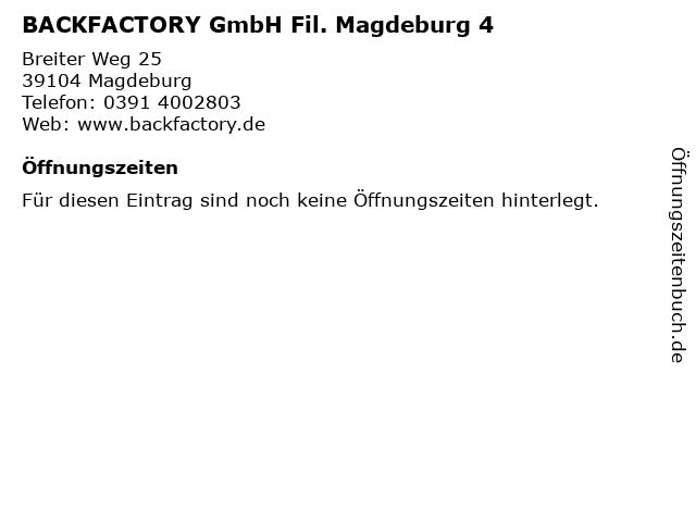 BACKFACTORY GmbH Fil. Magdeburg 4 in Magdeburg: Adresse und Öffnungszeiten
