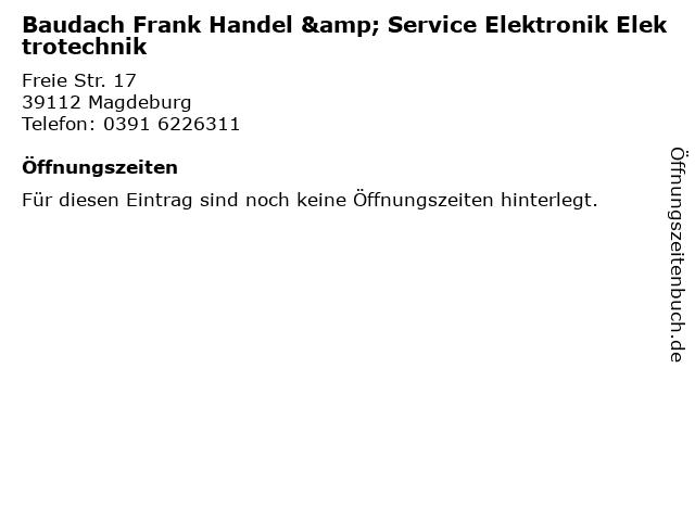 Baudach Frank Handel & Service Elektronik Elektrotechnik in Magdeburg: Adresse und Öffnungszeiten
