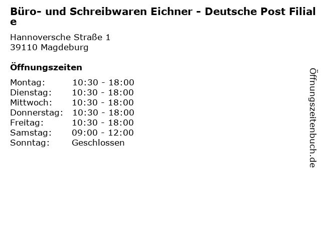 Büro- und Schreibwaren Eichner - Deutsche Post Filiale in Magdeburg: Adresse und Öffnungszeiten