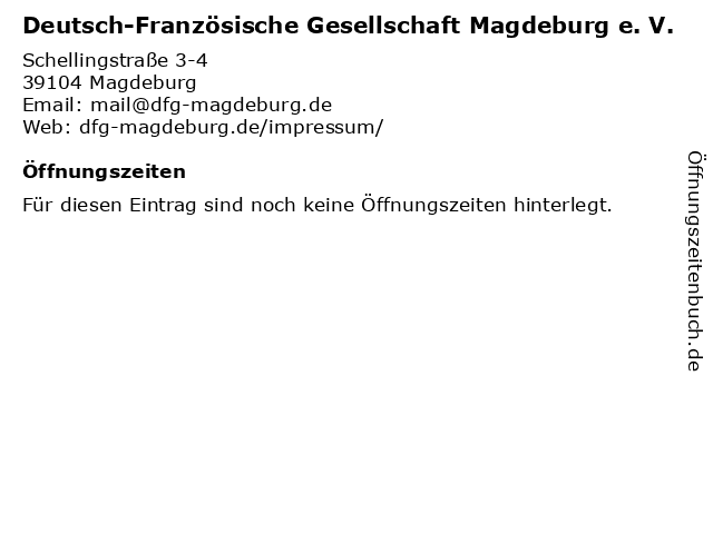 Deutsch-Französische Gesellschaft Magdeburg e. V. in Magdeburg: Adresse und Öffnungszeiten