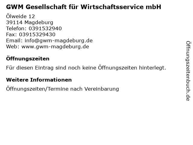 GWM Gesellschaft für Wirtschaftsservice mbH in Magdeburg: Adresse und Öffnungszeiten