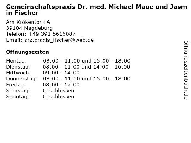 Gemeinschaftspraxis Dr. med. Michael Maue und Jasmin Fischer in Magdeburg: Adresse und Öffnungszeiten