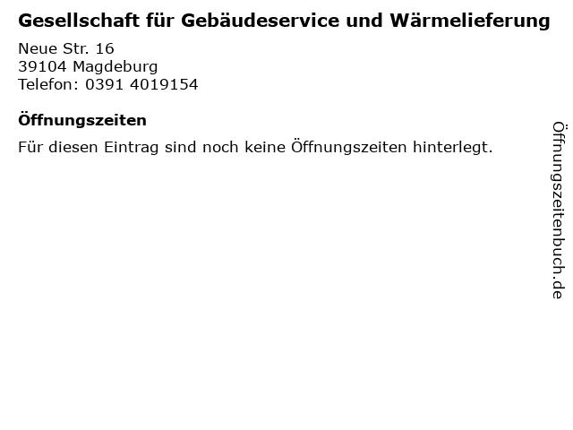 Gesellschaft für Gebäudeservice und Wärmelieferung in Magdeburg: Adresse und Öffnungszeiten