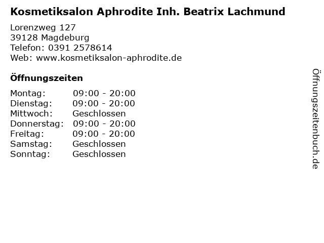 Kosmetiksalon Aphrodite Inh. Beatrix Lachmund in Magdeburg: Adresse und Öffnungszeiten