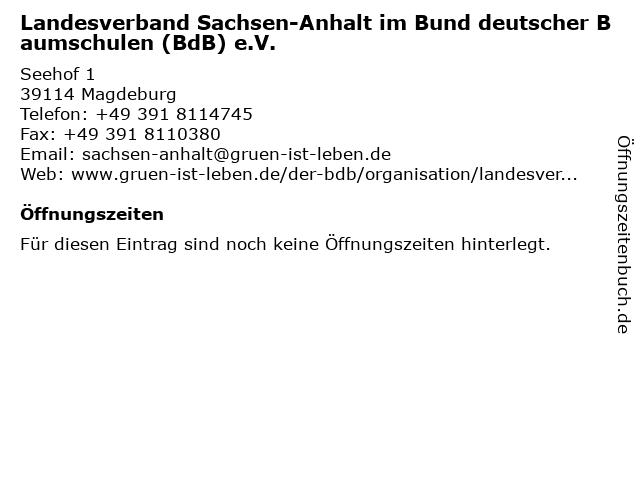Landesverband Sachsen-Anhalt im Bund deutscher Baumschulen (BdB) e.V. in Magdeburg: Adresse und Öffnungszeiten