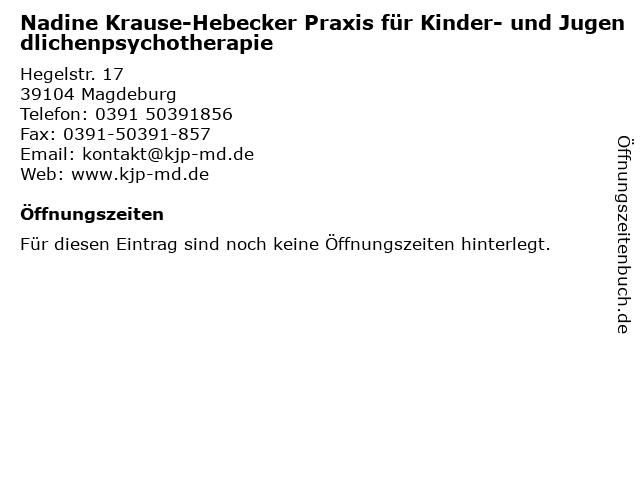 Nadine Krause-Hebecker Praxis für Kinder- und Jugendlichenpsychotherapie in Magdeburg: Adresse und Öffnungszeiten