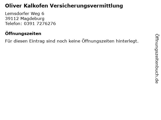 Oliver Kalkofen Versicherungsvermittlung in Magdeburg: Adresse und Öffnungszeiten