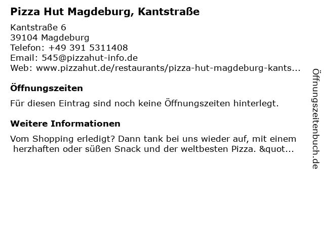 Pizza Hut Magdeburg, Kantstraße in Magdeburg: Adresse und Öffnungszeiten