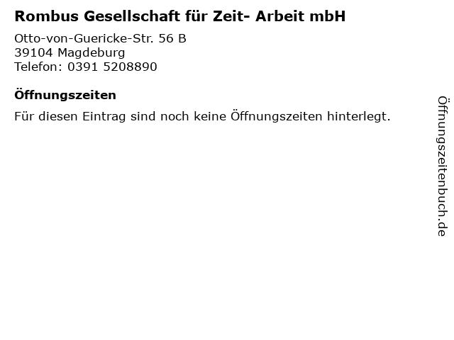 Rombus Gesellschaft für Zeit- Arbeit mbH in Magdeburg: Adresse und Öffnungszeiten
