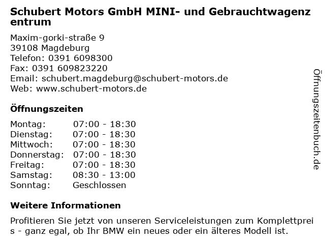 Schubert Motors GmbH MINI- und Gebrauchtwagenzentrum in Magdeburg: Adresse und Öffnungszeiten