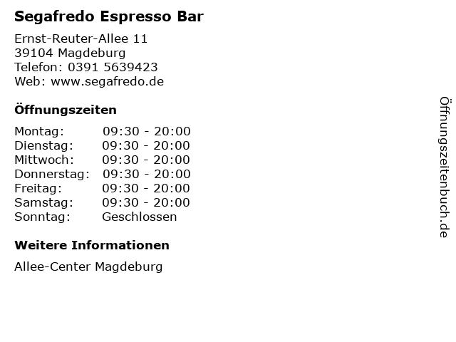 Segafredo Espresso Bar in Magdeburg: Adresse und Öffnungszeiten