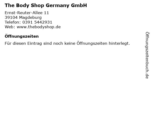 The Body Shop Germany GmbH in Magdeburg: Adresse und Öffnungszeiten