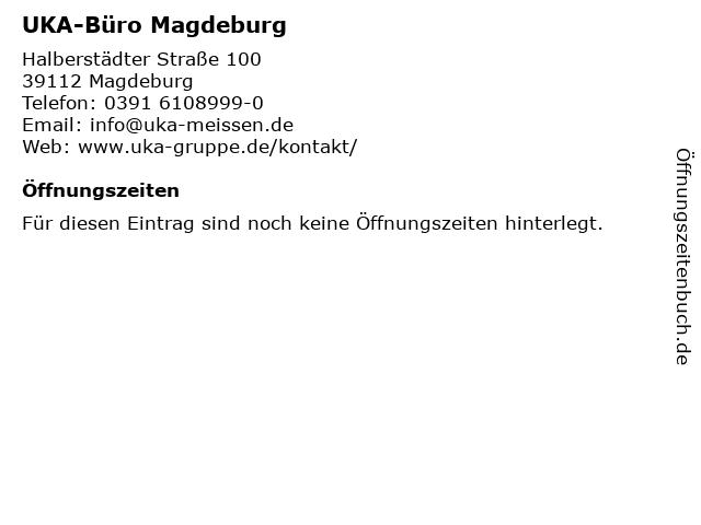 UKA-Büro Magdeburg in Magdeburg: Adresse und Öffnungszeiten