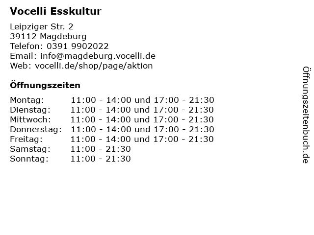 Vocelli Esskultur in Magdeburg: Adresse und Öffnungszeiten