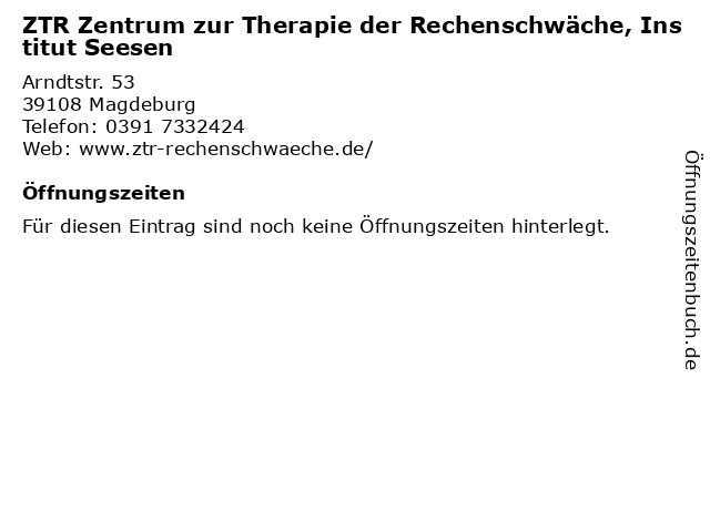 ZTR Zentrum zur Therapie der Rechenschwäche, Institut Seesen in Magdeburg: Adresse und Öffnungszeiten