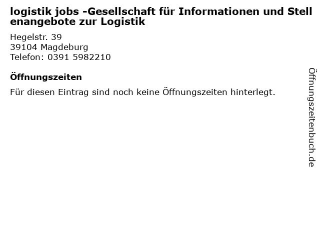 logistik jobs -Gesellschaft für Informationen und Stellenangebote zur Logistik in Magdeburg: Adresse und Öffnungszeiten