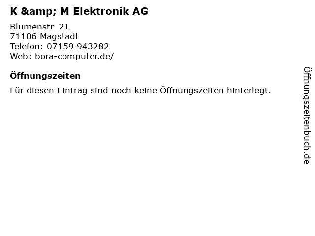 K & M Elektronik AG in Magstadt: Adresse und Öffnungszeiten
