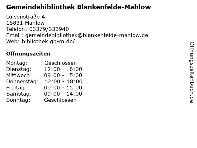 Gemeindebibliothek Blankenfelde-Mahlow in Mahlow: Adresse und Öffnungszeiten