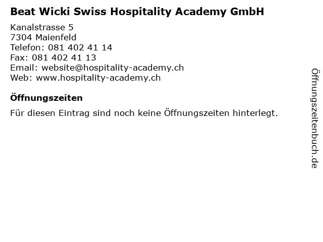 Beat Wicki Swiss Hospitality Academy GmbH in Maienfeld: Adresse und Öffnungszeiten