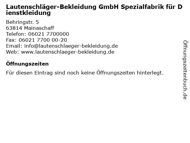 f1b23cbcd44c0 Lautenschläger-Bekleidung GmbH Spezialfabrik für Dienstkleidung in  Mainaschaff  Adresse und Öffnungszeiten