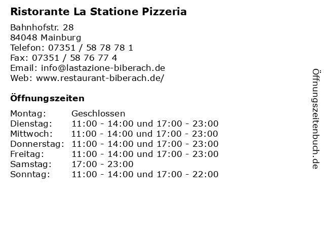 Ristorante La Statione Pizzeria in Mainburg: Adresse und Öffnungszeiten