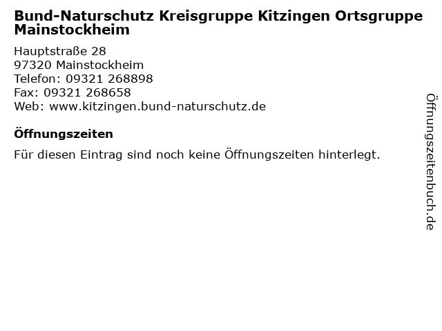 Bund-Naturschutz Kreisgruppe Kitzingen Ortsgruppe Mainstockheim in Mainstockheim: Adresse und Öffnungszeiten