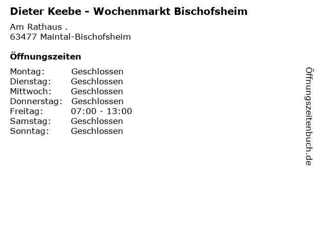 Dieter Keebe - Wochenmarkt Bischofsheim in Maintal-Bischofsheim: Adresse und Öffnungszeiten