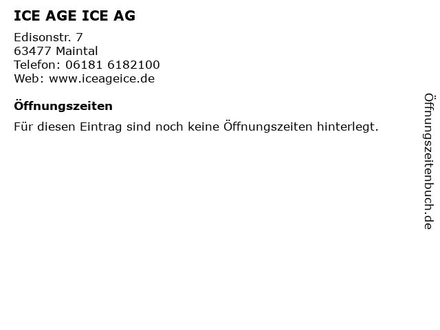 ICE AGE ICE AG in Maintal: Adresse und Öffnungszeiten