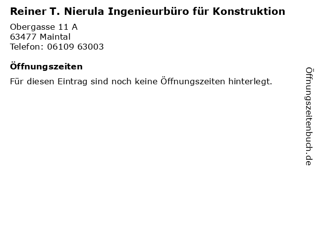 Reiner T. Nierula Ingenieurbüro für Konstruktion in Maintal: Adresse und Öffnungszeiten