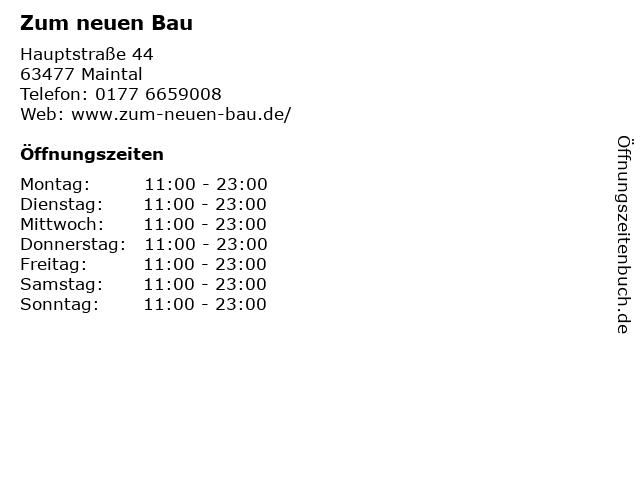 Zum neuen Bau in Maintal: Adresse und Öffnungszeiten