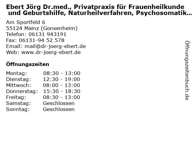 Ebert Jörg Dr.med., Privatpraxis für Frauenheilkunde und Geburtshilfe, Naturheilverfahren, Psychosomatik und Psychotherapie in Mainz (Gonsenheim): Adresse und Öffnungszeiten