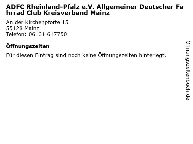 ADFC Rheinland-Pfalz e.V. Allgemeiner Deutscher Fahrrad Club Kreisverband Mainz in Mainz: Adresse und Öffnungszeiten