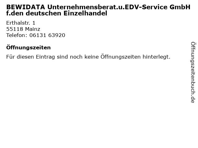 BEWIDATA Unternehmensberat.u.EDV-Service GmbH f.den deutschen Einzelhandel in Mainz: Adresse und Öffnungszeiten