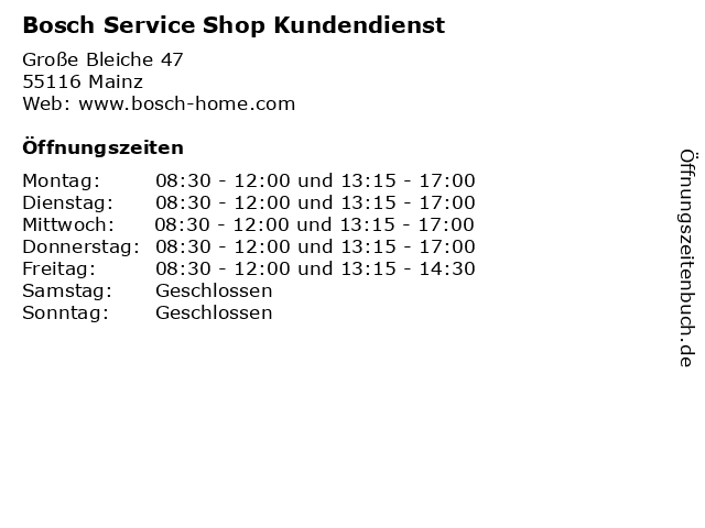 Bosch Service Shop Kundendienst in Mainz: Adresse und Öffnungszeiten