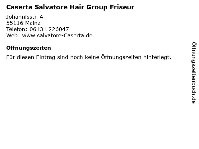 Caserta Salvatore Hair Group Friseur in Mainz: Adresse und Öffnungszeiten