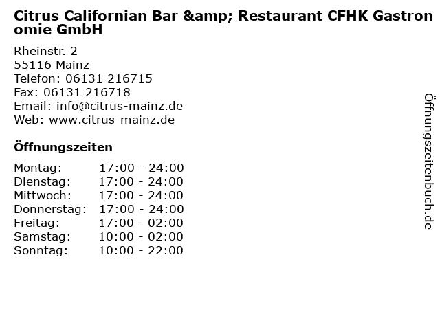 Citrus Californian Bar & Restaurant CFHK Gastronomie GmbH in Mainz: Adresse und Öffnungszeiten