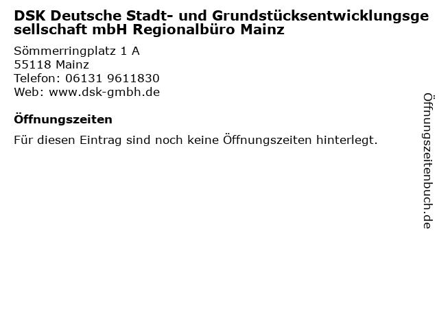 DSK Deutsche Stadt- und Grundstücksentwicklungsgesellschaft mbH Regionalbüro Mainz in Mainz: Adresse und Öffnungszeiten