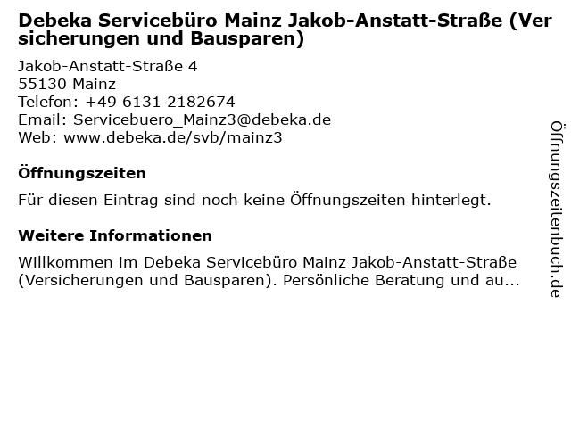 Debeka Servicebüro Mainz Jakob-Anstatt-Straße (Versicherungen und Bausparen) in Mainz: Adresse und Öffnungszeiten