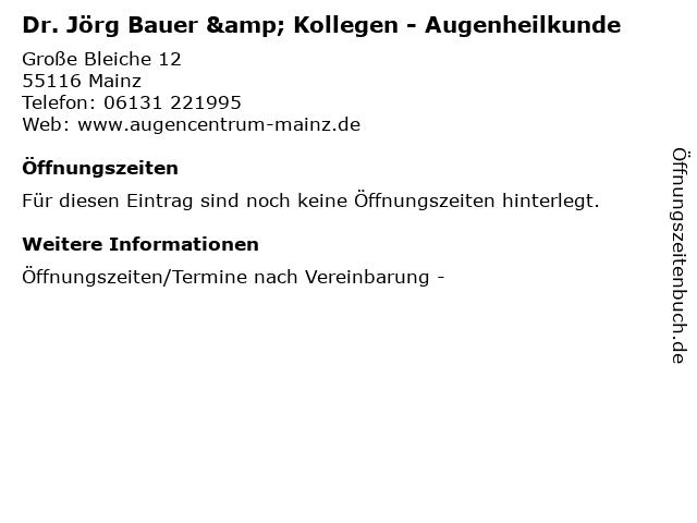 Dr. Jörg Bauer & Kollegen - Augenheilkunde in Mainz: Adresse und Öffnungszeiten
